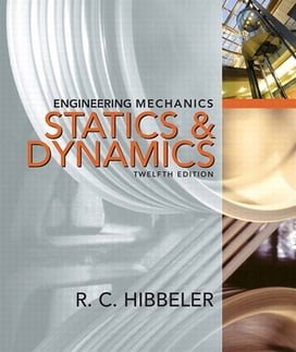 R.C. Hibbeler, Engineering Mechanics, Statics & Dynamics, 12th ed, 2010