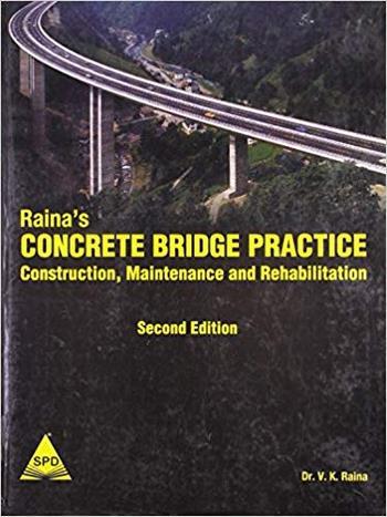 Raina V. K., Concrete Bridge Practice Analysis, Design and Economics, 2nd ed, 1994