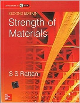 Rattan S. S., Strength of Materials, 2nd ed, 2011