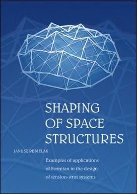 Rebielak J., Shaping of Space Structures, 2005