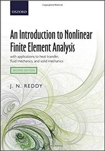 دانلود کتاب Reddy J. N., An Introduction to Nonlinear Finite Element Analysis, 2nd ed, 2015