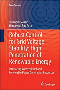 Robust Control For Grid Voltage Stability High Penetration Of Renewable Energy Interfacing Conventional And Renewable Power Generation Resources, 2014
