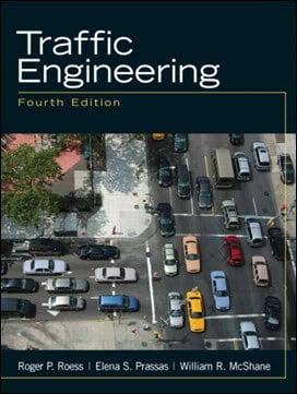 Roess R. P., Traffic Engineering, 4th ed, 2010