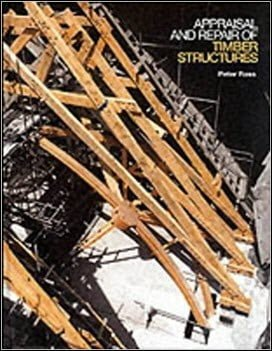 Ross P., Appraisal and Repair of Timber Structures, 1995