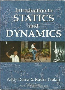 Ruina A., Introduction to Statics and Dynamics, 2002
