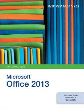 Shaffer A., New Perspectives on Microsoft Office 2013 Second Course, 2013