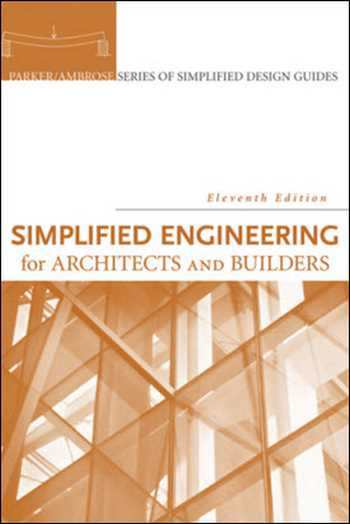 Download Architecture book, Architecture book, Download Free Architecture Book, دانلود کتاب معماری, کتاب معماری, مهندسی معماری, کتابهای معماری, دانلود معماری, کتابهای معماری, کتب معماری, دانلود کتب معماری Simplified Engineering for Architects and Builders , دانلود کتاب Simplified Engineering for Architects and Builders , کتاب Simplified Engineering for Architects and Builders , دانلود Simplified Engineering for Architects and Builders ,