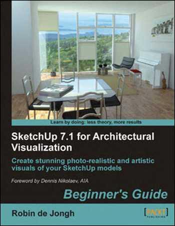 دانلود کتاب SketchUp 7.1 for Architectural Visualization Beginner's Guide