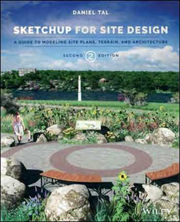 دانلود کتاب SketchUp for Site Design – A Guide to Modeling Site Plans, Terrain, and Architecture
