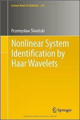 Sliwinski P., Nonlinear System Identification by Haar Wavelets, 2013