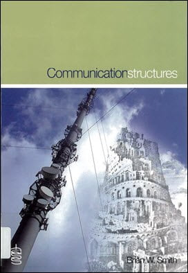 Smith B. W., Communication Structures, 2006