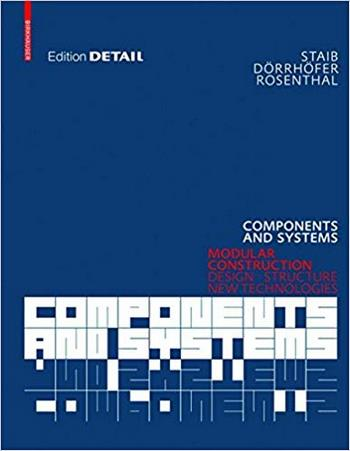 Staib G., Components and Systems, 2008