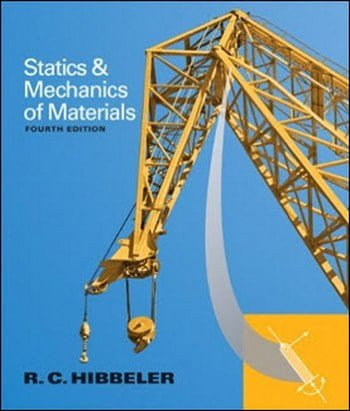 Hibbeler R. C., Statics and Mechanics of Materials, 4th ed, 2013