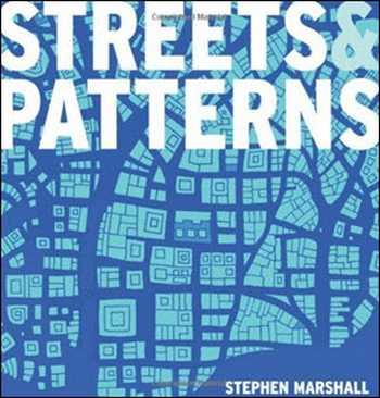 دانلود کتاب Streets and Patterns – The Structure of Urban Geometry