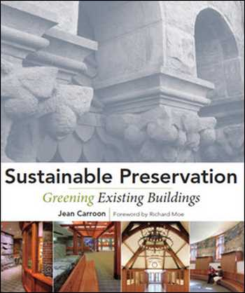 دانلود کتاب Sustainable Preservation Greening Existing Buildings