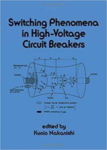 Switching Phenomena In Highvoltage Circuit Breakers, 1991