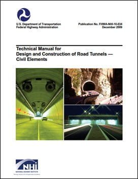 Technical Manual for Design and Construction of Road Tunnels Civil Elements, 2009
