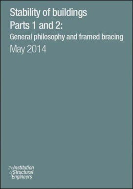 The Institution of Structural Engineers, Stability of Buildings Parts 1 and 2, 2014