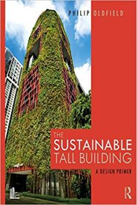The Sustainable Tall Building - A Design Primer, 2019