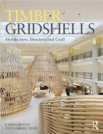 دانلود کتاب Timber Gridshells Architecture Structure and Craft