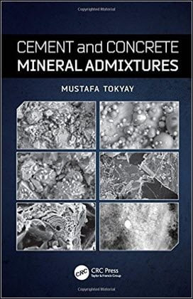 Tokyay M., Cement and Concrete Mineral Admixtures, 2016