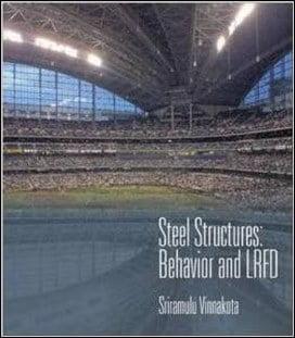 Vinnakota R., Steel Structures Behavior and LRFD, 2005