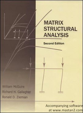 W. McGuire, Matrix Structural Analysis, 2nd ed, 2000
