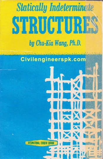 Wang C. K., Statically Indeterminate Structures, 1952