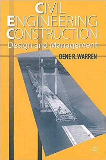 Warren D., Civil Engineering Construction Design and Management, 1996