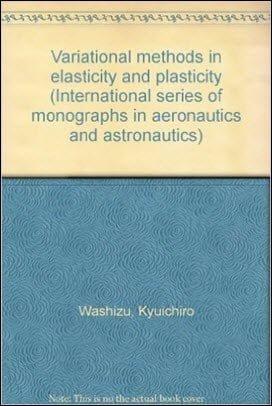 Washizu K., Variational Methods in Elasticity and Plasticity, 2nd ed, 1975