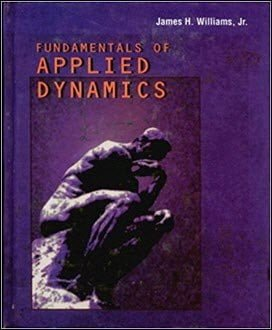 Williams J. H., Fundamentals of Applied Dynamics, 2006