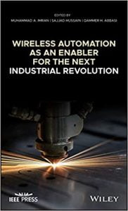 Wireless Automation As An Enabler For The Next Industrial Revolution, 2020