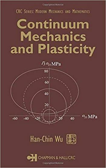 Wu H. C., Continuum Mechanics and Plasticity, 2004