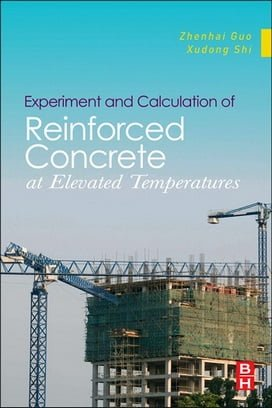 Z. Guo, Experiment and Calculationof Reinforced Concrete at Elevated Temperatures, 2011