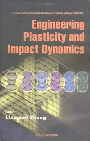 دانلود کتاب Zhang L., Engineering Plasticity and Impact, 2002