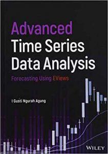 Advanced Time Series Data Analysis - Forecasting Using Eviews, 2019