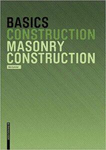 Basics Masonry Construction, 2006