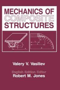 دانلود کتاب Mechanics Of Composite Structures, 1993