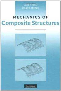 دانلود کتاب Mechanics Of Composite Structures, 2003