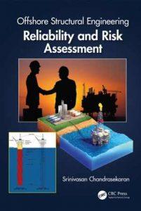 دانلود کتاب Offshore Structural Engineering - Reliability And Risk Assessment, 2016